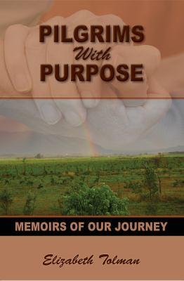 Pilgrims with Purpose 9781622450022