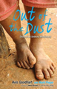 Out of the Dust : Story of an Unlikely Missionary
