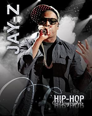 Jay-Z (Hip-Hop Biographies)