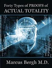 Forty Types of Proofs of Actual Totality 22906516