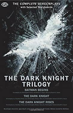 The Dark Knight Trilogy: The Complete Screenplays with Storyboards 9781623160012