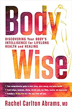 BodyWise: Discovering Your Body's Intelligence for Lifelong Health and Healing