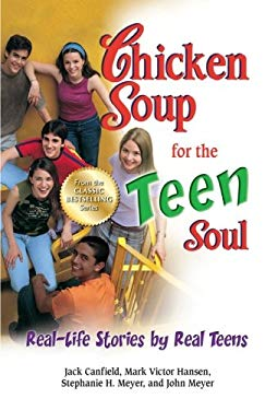 Chicken Soup for the Teen Soul: Real-Life Stories by Real Teens 9781623610807