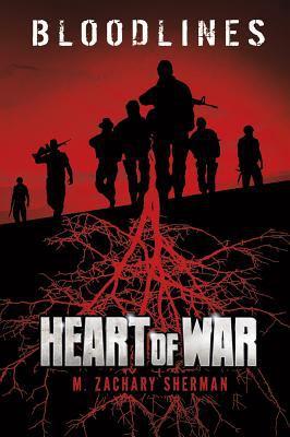 Heart of War (Bloodlines)
