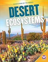 Desert Ecosystems (Ecosystems of the World) 23039799