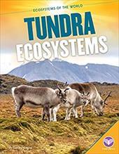 Tundra Ecosystems (Ecosystems of the World) 23076732