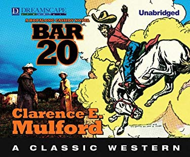 Bar-20: A Hopalong Cassidy Novel 9781624062032
