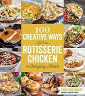 100 Creative Ways to Use Rotisserie Chicken in Everyday Meals 23671170