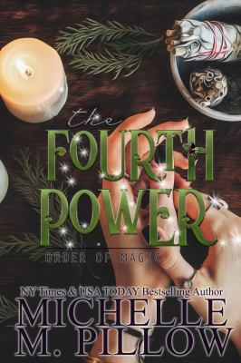The Fourth Power: A Paranormal Women's Fiction Romance Novel (Order of Magic)