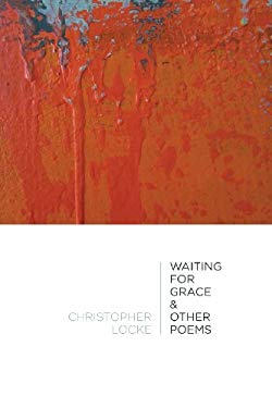 Waiting for Grace & Other Poems 9781625490155