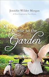 Come to the Garden 23144764