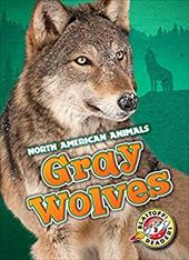 Gray Wolves (North American Animals) 22948884