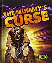 The Mummy's Curse (Unexplained Mysteries) 22973933