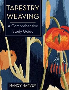 Tapestry Weaving: A Comprehensive Study Guide