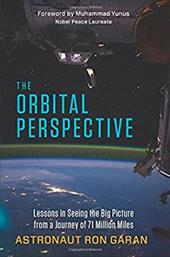 The Orbital Perspective: Lessons in Seeing the Big Picture from a Journey of 71 Million Miles 22325620