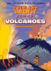 Science Comics: Volcanoes: Fire and Life 23353172