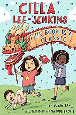 Cilla Lee-Jenkins: This Book Is a Classic (Cilla Lee-Jenkins, 2)