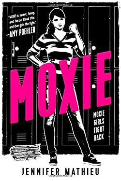 Moxie: A Novel as book, audiobook or ebook.