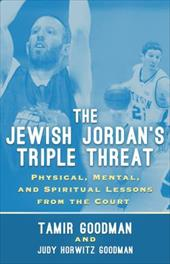 The Jewish Jordan's Triple Threat: Physical, Mental, and Spiritual Lessons from the Court 21217157
