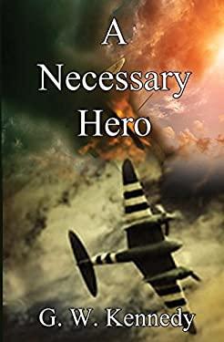A Necessary Hero
