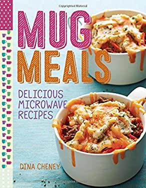 Mug Meals: Delicious Microwave Recipes