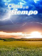 El clima y el tiempo / Climate and Weather (Exploremos la Ciencia) (Spanish Edition) 22504405