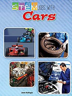 STEM Jobs with Cars (STEM Jobs You'll Love)