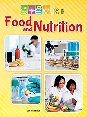STEM Jobs in Food and Nutrition (STEM Jobs You'll Love)