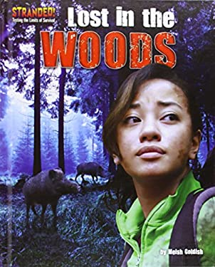 Lost in the Woods (Stranded!: Testing the Limits of Survival)
