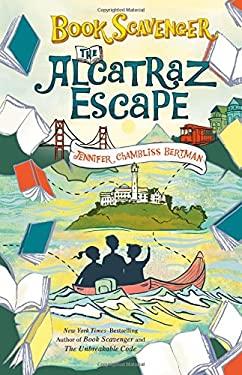 The Alcatraz Escape (The Book Scavenger series)