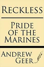 Reckless: Pride of the Marines 22688796