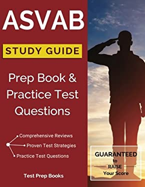 ASVAB Study Guide: Prep Book & Practice Test Questions