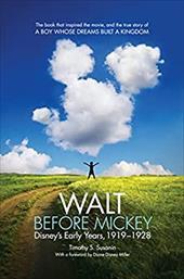Walt before Mickey: Disney's Early Years, 1919-1928 22771778