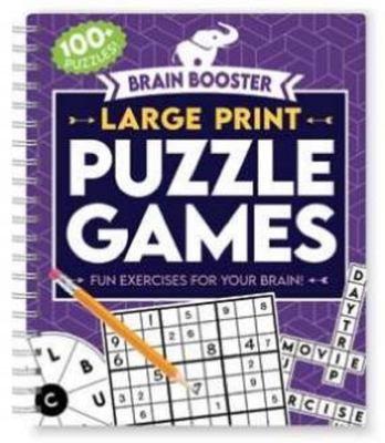 Brain Booster: Large Print Puzzle Games-Fun Exercises for your Brain! (Brain Boosters)
