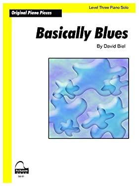 Basically Blues: Sheet (Schaum Publications)