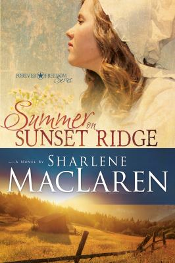 Summer on Sunset Ridge (Forever Freedom)