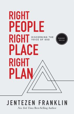 Right People, Right Place, Right Plan: Discerning the Voice of God