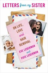 Letters from My Sister: On Life, Love and Hair Removal 22788307