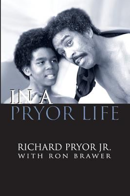 In a Pryor Life