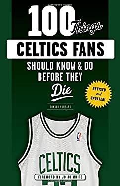 ISBN 9781629374185 product image for 100 Things Celtics Fans Should Know & Do Before They Die (100 Things...Fans Shou | upcitemdb.com
