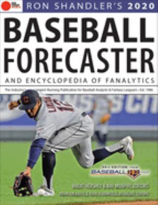 Ron Shandler's 2020 Baseball Forecaster: & Encyclopedia of Fanalytics