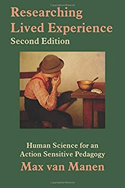 Researching Lived Experience, Second Edition - 2nd Edition