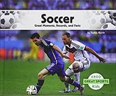 Soccer:: Great Moments, Records, and Facts (Great Sports) 22847312