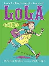 Last-But-Not-Least Lola Going Green 23141263