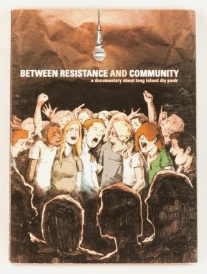 Between Resistance and Community: The Long Island DIY Punk Community 9781621063834