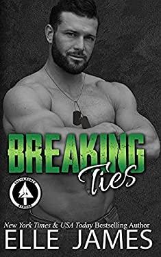 Breaking Ties (Delta Force Strong)
