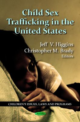 Child Sex Trafficking in the United States 9781621002666