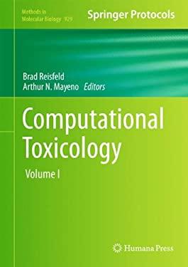 Computational Toxicology: Volume I 9781627030496