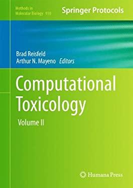 Computational Toxicology: Volume II 9781627030588