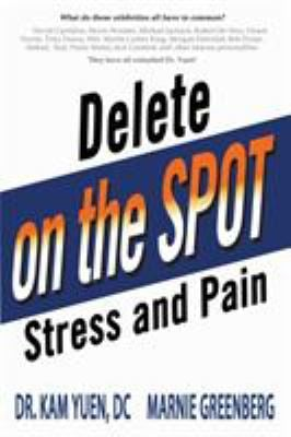 Delete Stress and Pain On the Spot